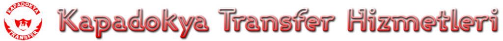 Kapadokya Transfer Hizmetleri